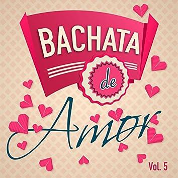 Bachata de Amor Vol. 5