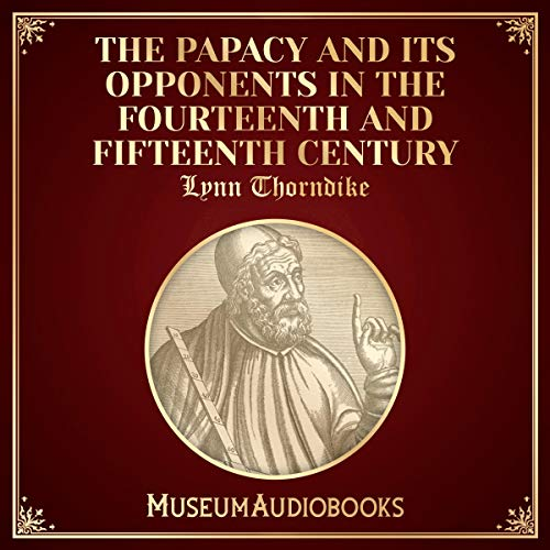 『The Papacy and Its Opponents in the Fourteenth and Fifteenth Century』のカバーアート