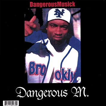 The Best of Dangerous Musick Before a Record Deal Vol.1