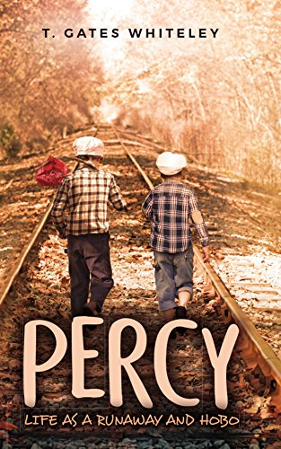 Percy: Life as a Runaway and Hobo (English Edition)