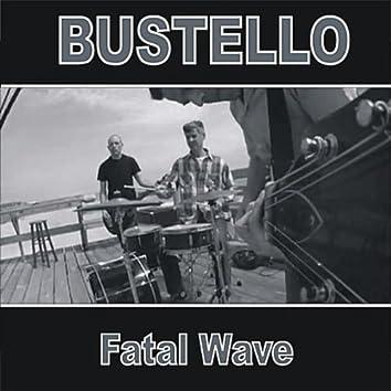 Fatal Wave