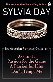 The Georgian Romance Collection by [Sylvia Day]