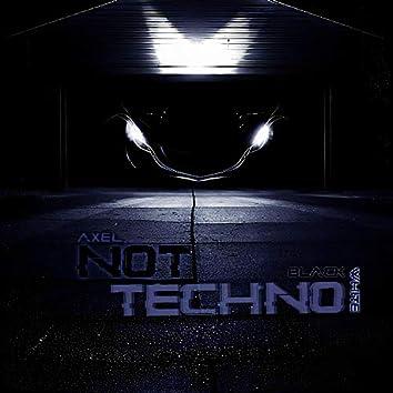 Not Techno