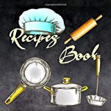 Recipes Book: My Best Recipes And Blank Recipe Book Journal For Personalized Recipes, Made in USA. (Nifty Gifts) | Blackboard Background And Kitchenware Cover