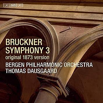 "Bruckner: Symphony No. 3 in D Minor, WAB 103 ""Wagner"" (1873 Version) [Ed. L. Nowak]"