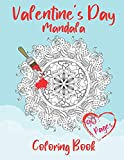 Valentine's Day Mandala Coloring Book: 14th of February | Gift For Your Love, For Adults & Teenagers | Stress Relieving & Relaxation