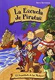 Acantilado De Las Medusas,El 2ヲed (La escuela de piratas)