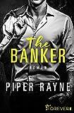 The Banker: Roman (San Francisco Hearts, Band 3) - Rayne