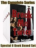 Break Me Twice - Complete Series Boxed Set: Bi Dominant Training Submissive Cuckold Husband & Hotwife Bundle (English Edition)