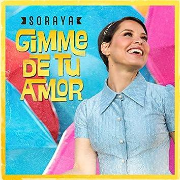 Gimme de Tu Amor
