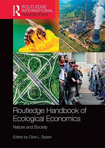 Routledge Handbook of Ecological Economics: Nature and Society (Routledge International Handbooks) (English Edition)