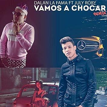 Vamos a Chocar (Remix)