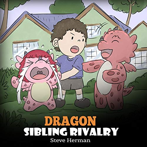 Dragon Sibling Rivalry     Help Your Dragons Get Along. A Cute Children Stories to Teach Kids About Sibling Relationships. (My Dragon Books, Book 29)              By:                                                                                                                                 Steve Herman                               Narrated by:                                                                                                                                 Will Tulin                      Length: 7 mins     Not rated yet     Overall 0.0