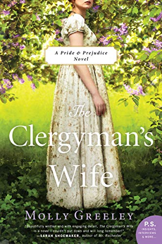 The Clergyman's Wife: A Pride & Prejudice Novel (Pride & Prejudice: P.S. Insights, Interviews & More...)