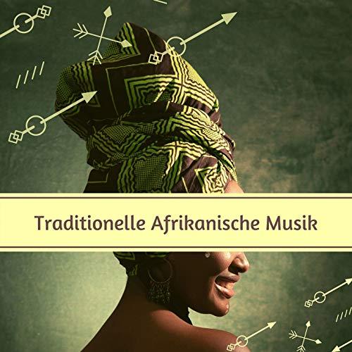 Traditionelle Afrikanische Musik: Musik aus Afrika, afrikanische Rhythmen