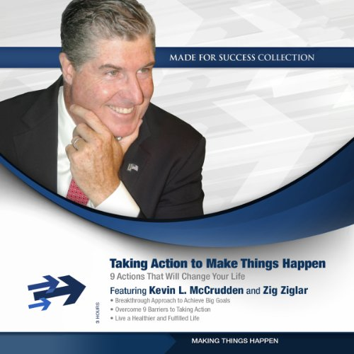 Take Action to Make Things Happen audiobook cover art