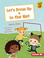 Let's Dress Up & in the Net (Early Bird Readers -- Pink (Early Bird Stories (Tm)))