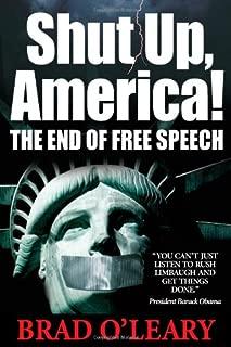 Shut Up, America!: The End of Free Speech