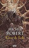 L'ange du chaos, tome 2 : Coeur de Loki par Robert