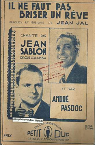 Il ne faut pas briser un rêve chanté par Jean Sablon et André Pasdoc