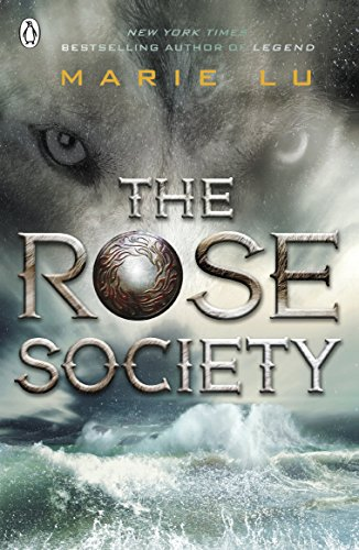 The Rose Society (The Young Elites book 2) (English Edition)