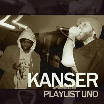 Kanser Playlist Uno