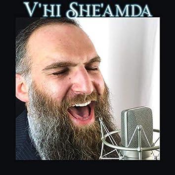 V'hi She'amda