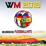 WM 2018 – Die grössten Fussballhits aller Zeiten!