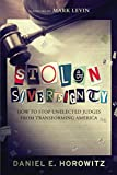 Stolen Sovereignty: How to Stop Unelected Judges from Transforming America (English Edition)