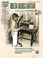 Delta Blues Guitar (Stefan Grossman's Early Masters of American Blues Guitar)