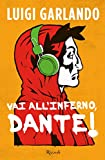 Photo Gallery vai all inferno, dante!
