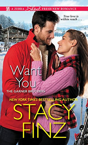 Want You (The Garner Brothers Book 2) (English Edition)