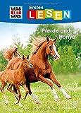 WAS IST WAS Erstes Lesen Band 7. Pferde und Ponys - Tessloff Verlag Ragnar Tessloff GmbH & Co.KG