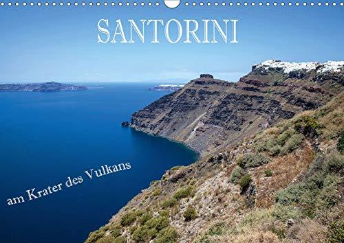Santorini - Am Krater des Vulkans (Wandkalender 2020 DIN A3 quer): Die einzigartige Lage der Vulkaninsel Santorini bietet eine Vielzahl von besonderen ... (Monatskalender, 14 Seiten ) (CALVENDO Orte)