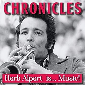 Chronicles (Herb Alpert is... Music!)