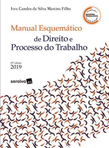 Série IDP - Linha Doutrina - Manual Esquemático de Direito e Processo do Trabalho
