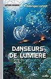 Danseurs de lumière (Autres mondes)