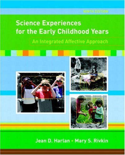 Science Experiences for Early Childhood Years: An Integrated Affective Approach