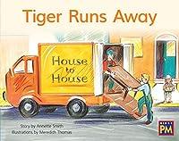 Tiger Runs Away: Leveled Reader, Blue Fiction Level 11, Grade 1 (Rigby Pm)