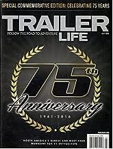 Trailer Life 75th Anniversary Magazine