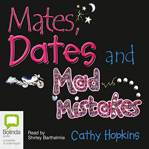 Mates, Dates, and Mad Mistakes  By  cover art