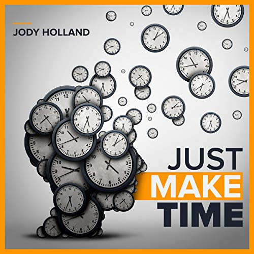Just Make Time audiobook cover art