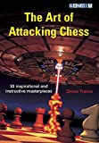 The Art Of Attacking Chess-Franco, Zenon Adams, Phil