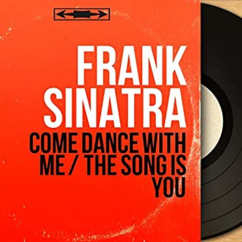 Come Dance with Me / The Song Is You (feat. Billy May et son orchestre) [Mono Version]