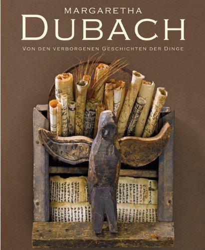 Margaretha Dubach. Von den verborgenen Geschichten der Dinge