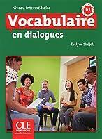 Vocabulaire en dialogues. Niveau intermédiaire. Schuelerbuch+ mp3 CD + lexique anglais
