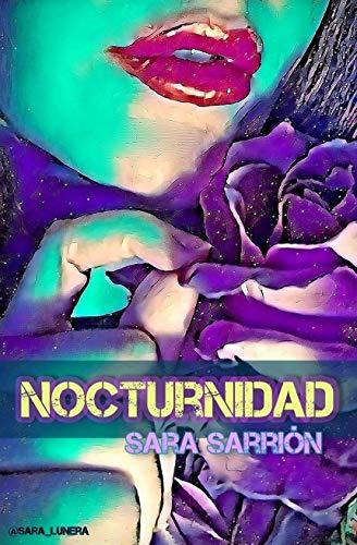 Nocturnidad de SARA SARRIÓN COMPAÑ