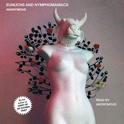 Eunuchs and Nymphomaniacs  By  cover art