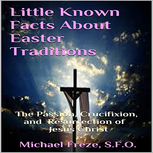 Little Known Facts About Easter Traditions audiobook cover art