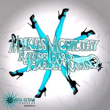 Mykies Mcfilthy - Rafing Hard or Hardly Rafing EP